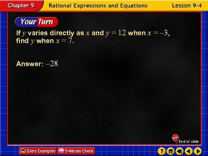 If y varies directly as x and y = 12 when x = –