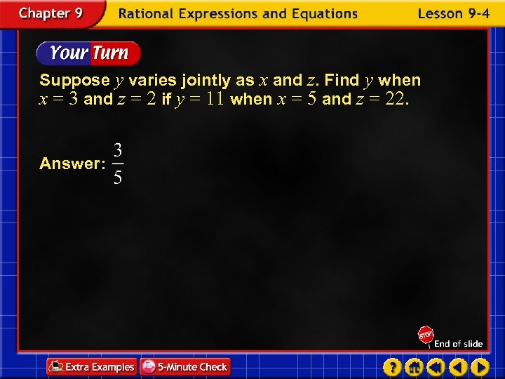 Suppose y varies jointly as x and z. Find y when x = 3