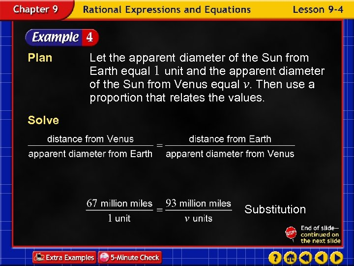 Plan Let the apparent diameter of the Sun from Earth equal 1 unit and