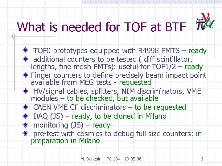 What is needed for TOF at BTF TOF 0 prototypes equipped with R 4998