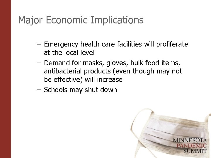 Major Economic Implications – Emergency health care facilities will proliferate at the local level