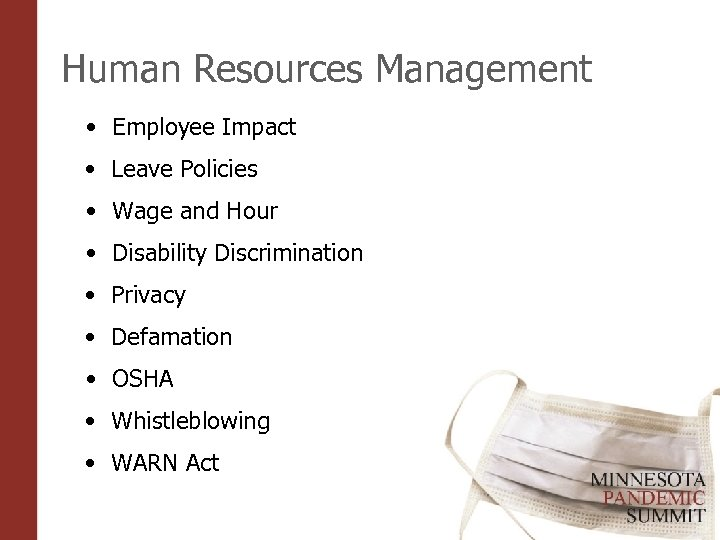 Human Resources Management • Employee Impact • Leave Policies • Wage and Hour •