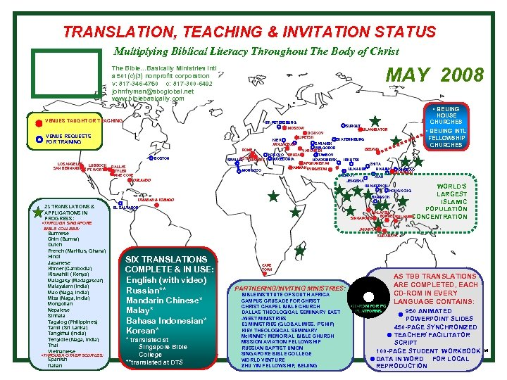 TRANSLATION, TEACHING & INVITATION STATUS Multiplying Biblical Literacy Throughout The Body of Christ MAY