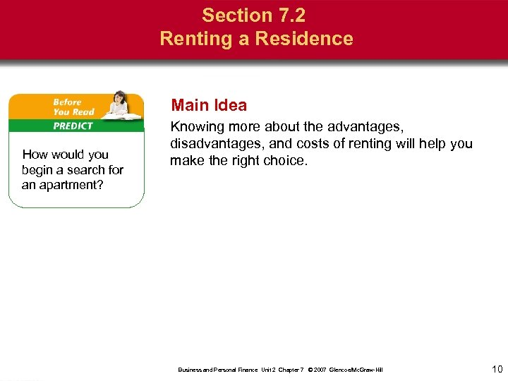 Section 7. 2 Renting a Residence Main Idea How would you begin a search
