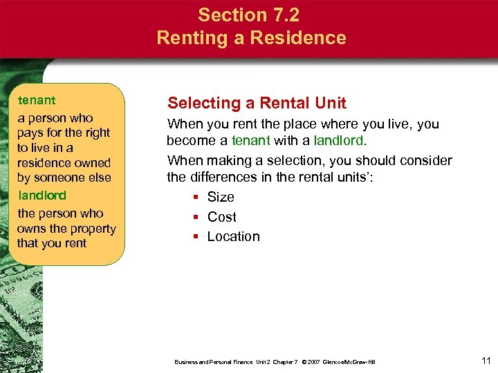 Section 7. 2 Renting a Residence tenant a person who pays for the right