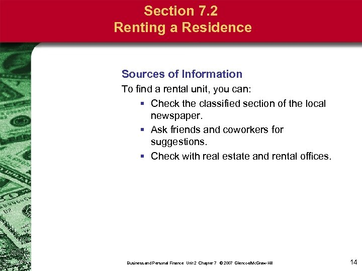 Section 7. 2 Renting a Residence Sources of Information To find a rental unit,
