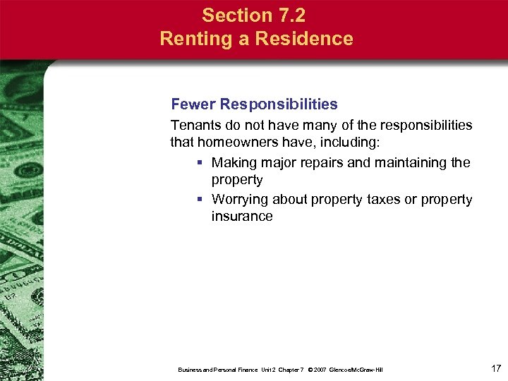 Section 7. 2 Renting a Residence Fewer Responsibilities Tenants do not have many of
