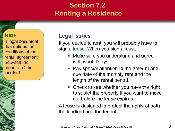 Section 7. 2 Renting a Residence lease a legal document that defines the conditions