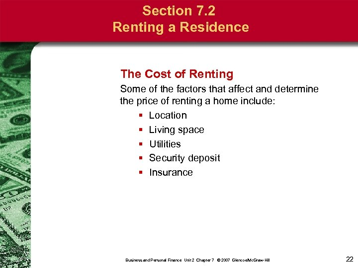 Section 7. 2 Renting a Residence The Cost of Renting Some of the factors