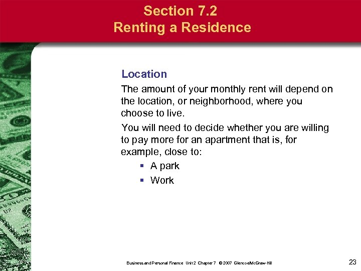 Section 7. 2 Renting a Residence Location The amount of your monthly rent will