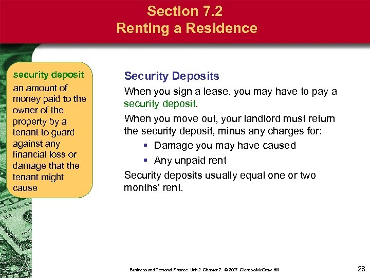 Section 7. 2 Renting a Residence security deposit an amount of money paid to