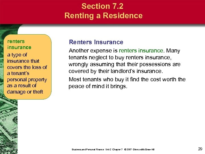 Section 7. 2 Renting a Residence renters insurance a type of insurance that covers