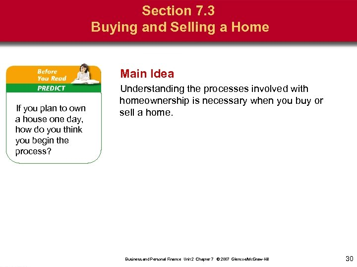 Section 7. 3 Buying and Selling a Home Main Idea If you plan to