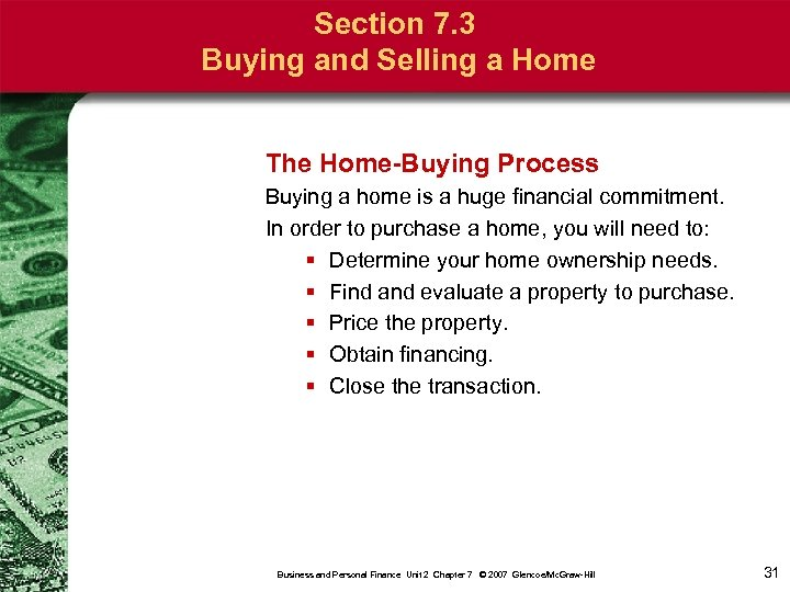Section 7. 3 Buying and Selling a Home The Home-Buying Process Buying a home