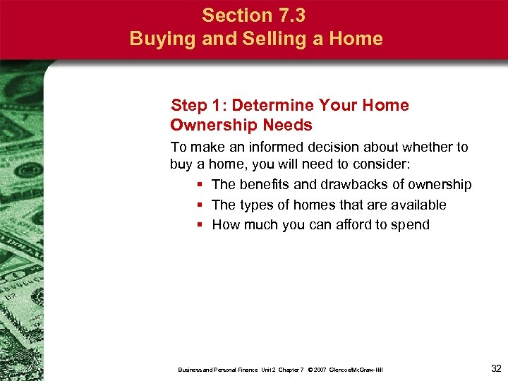 Section 7. 3 Buying and Selling a Home Step 1: Determine Your Home Ownership