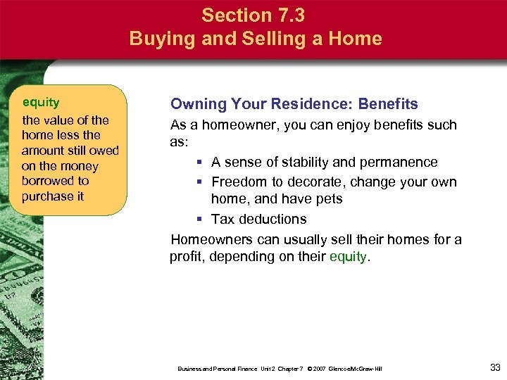 Section 7. 3 Buying and Selling a Home equity the value of the home