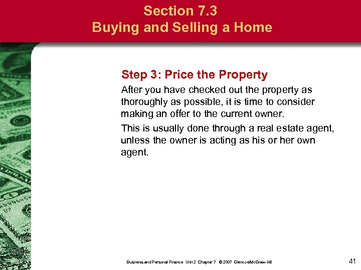 Section 7. 3 Buying and Selling a Home Step 3: Price the Property After