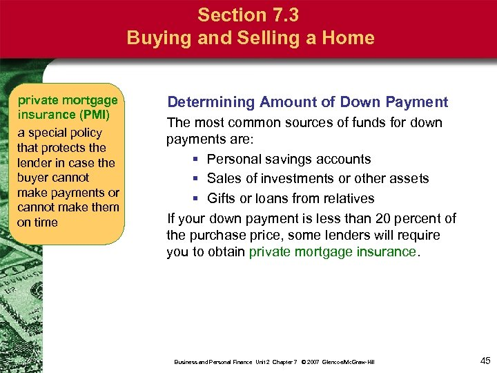 Section 7. 3 Buying and Selling a Home private mortgage insurance (PMI) a special