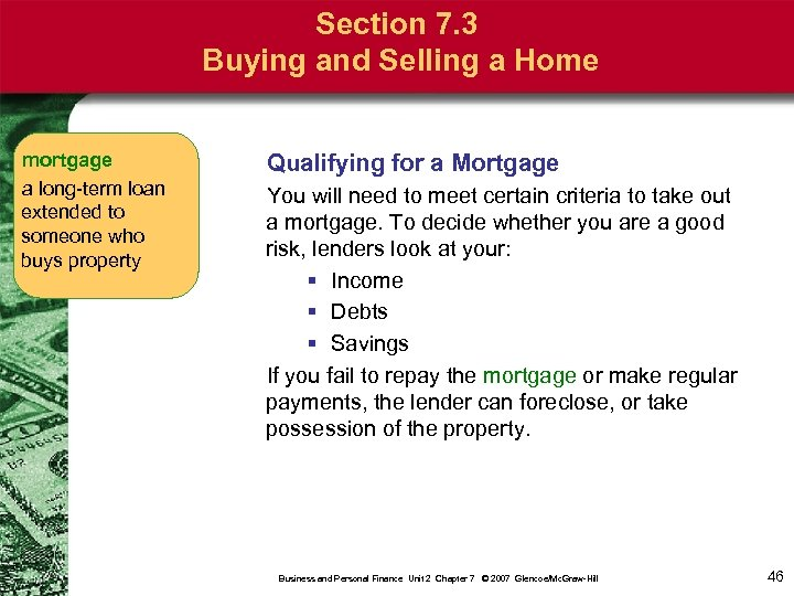 Section 7. 3 Buying and Selling a Home mortgage a long-term loan extended to