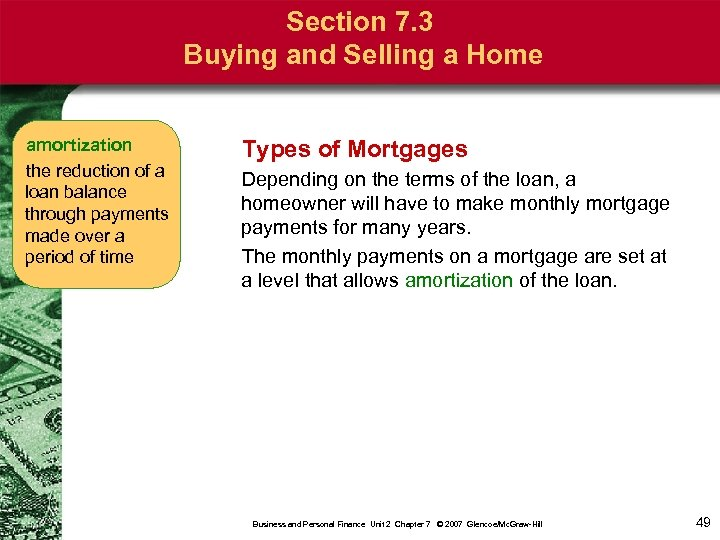 Section 7. 3 Buying and Selling a Home amortization the reduction of a loan