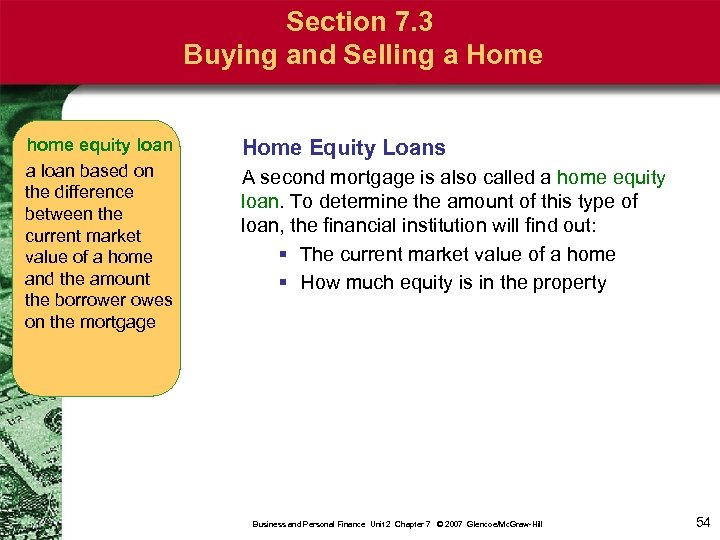 Section 7. 3 Buying and Selling a Home home equity loan a loan based