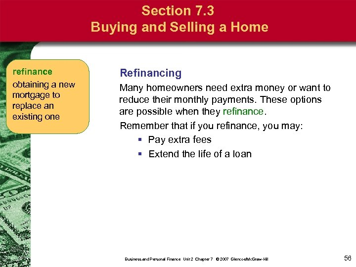 Section 7. 3 Buying and Selling a Home refinance obtaining a new mortgage to