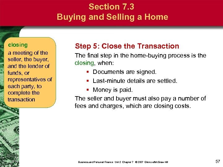Section 7. 3 Buying and Selling a Home closing a meeting of the seller,
