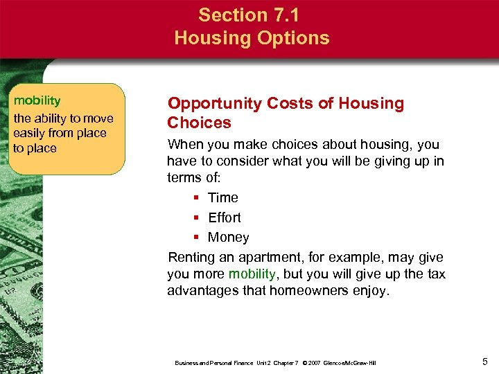 Section 7. 1 Housing Options mobility the ability to move easily from place to