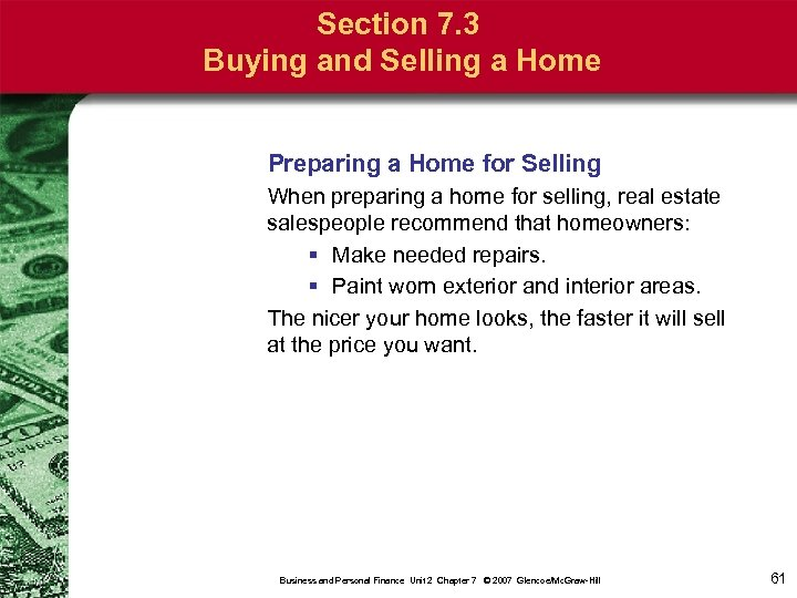 Section 7. 3 Buying and Selling a Home Preparing a Home for Selling When