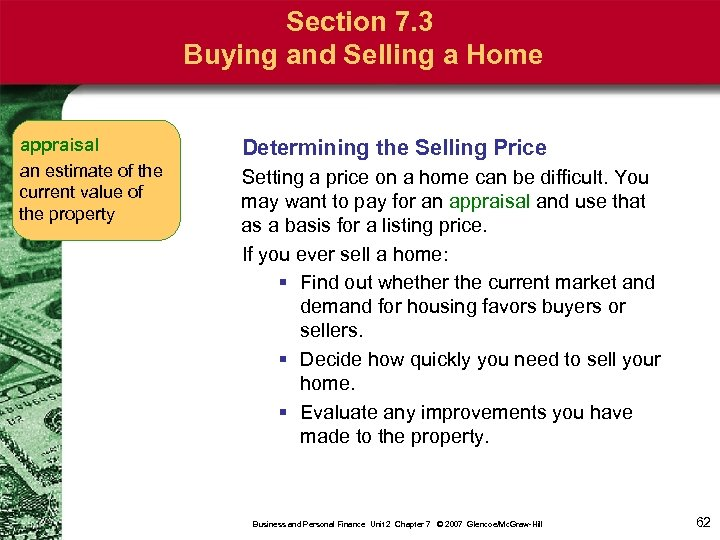 Section 7. 3 Buying and Selling a Home appraisal an estimate of the current