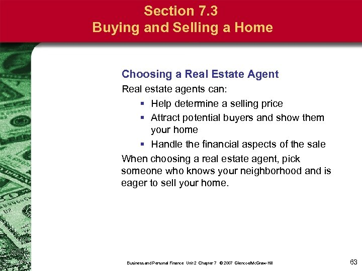 Section 7. 3 Buying and Selling a Home Choosing a Real Estate Agent Real