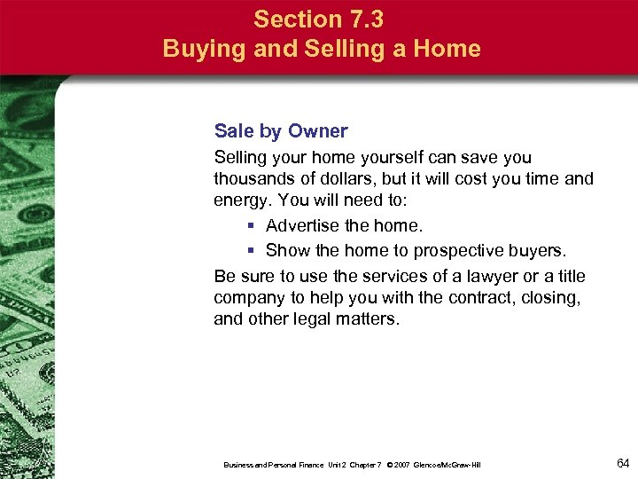 Section 7. 3 Buying and Selling a Home Sale by Owner Selling your home