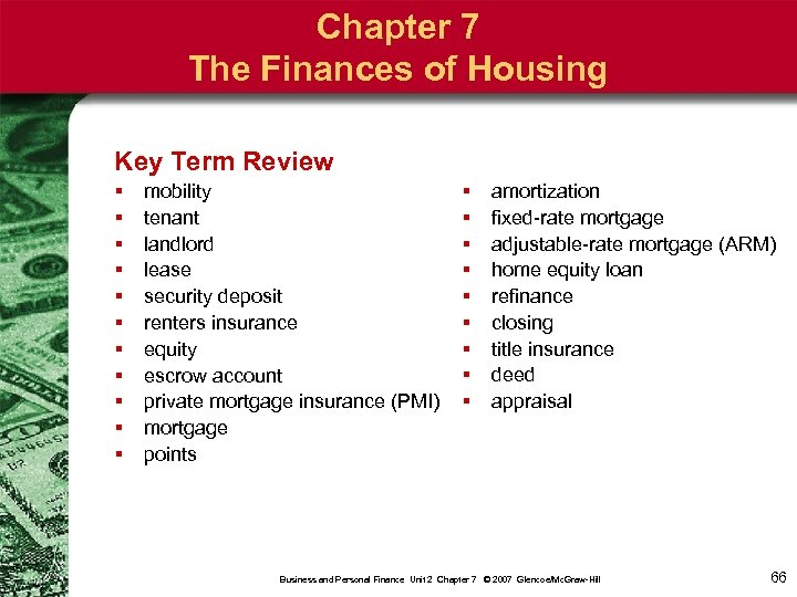 Chapter 7 The Finances of Housing Key Term Review § § § mobility tenant