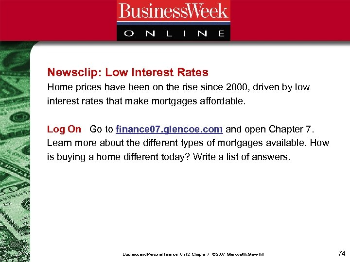 Newsclip: Low Interest Rates Home prices have been on the rise since 2000, driven