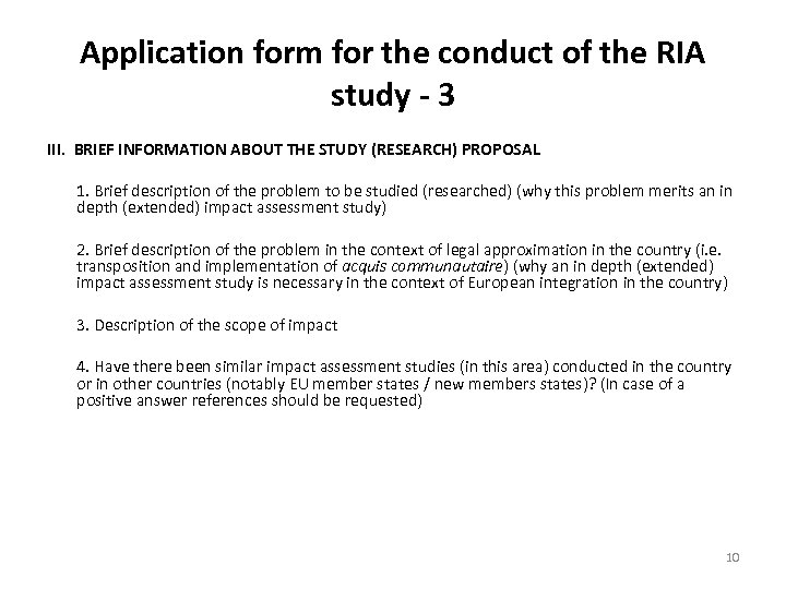 Application form for the conduct of the RIA study - 3 III. BRIEF INFORMATION