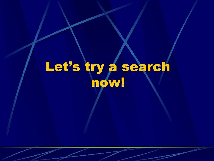 Let's try a search now!