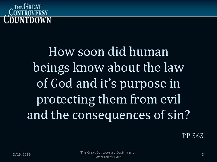 How soon did human beings know about the law of God and it's purpose