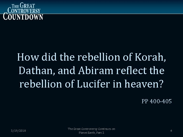 How did the rebellion of Korah, Dathan, and Abiram reflect the rebellion of Lucifer