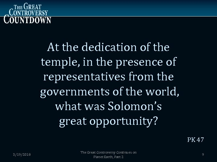 At the dedication of the temple, in the presence of representatives from the governments
