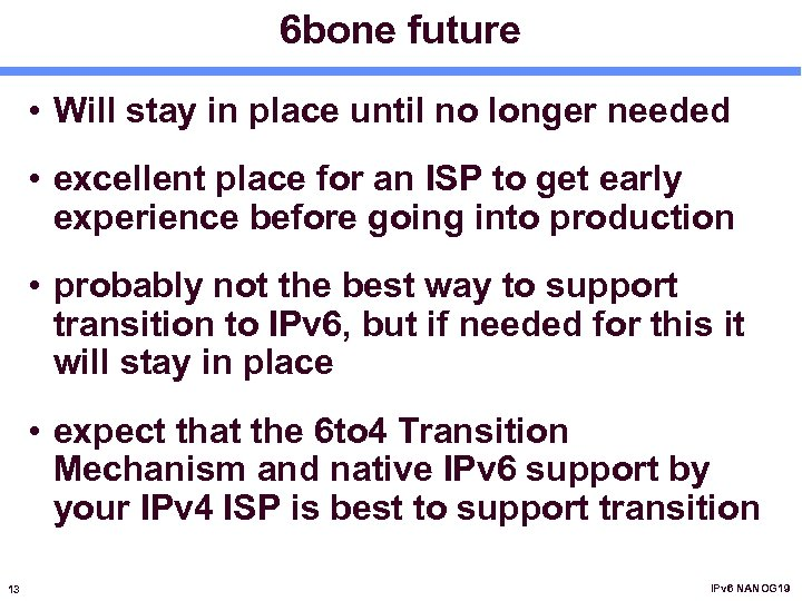 6 bone future • Will stay in place until no longer needed • excellent