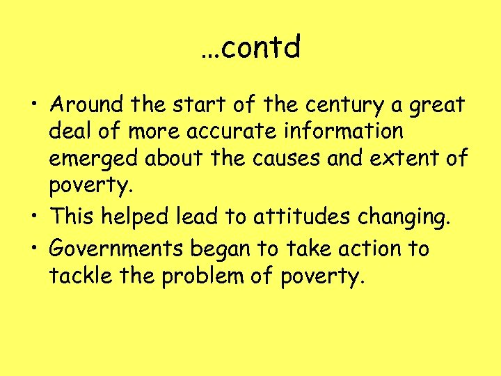 …contd • Around the start of the century a great deal of more accurate
