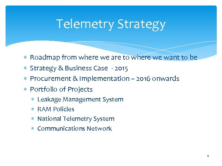 Telemetry Strategy Roadmap from where we are to where we want to be Strategy