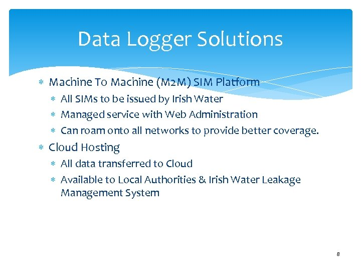 Data Logger Solutions Machine To Machine (M 2 M) SIM Platform All SIMs to