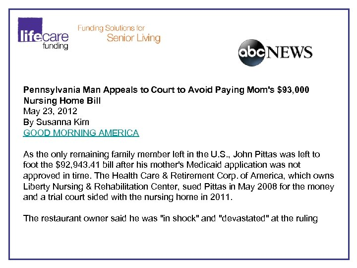 Pennsylvania Man Appeals to Court to Avoid Paying Mom's $93, 000 Nursing Home Bill