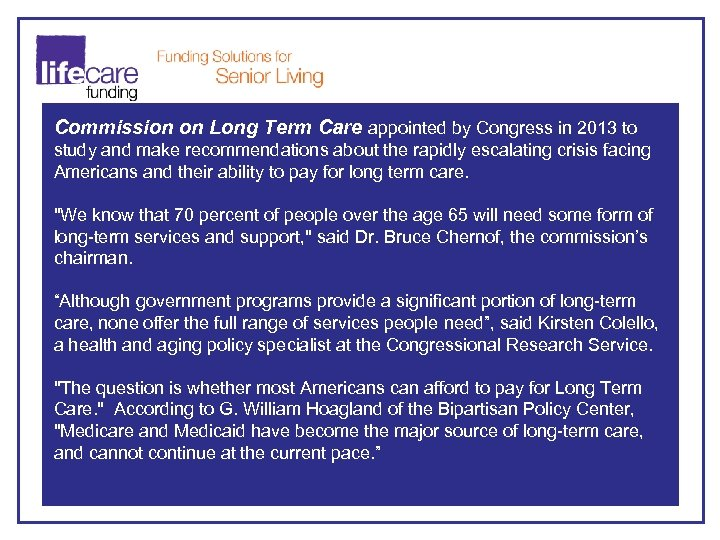 Commission on Long Term Care appointed by Congress in 2013 to study and make
