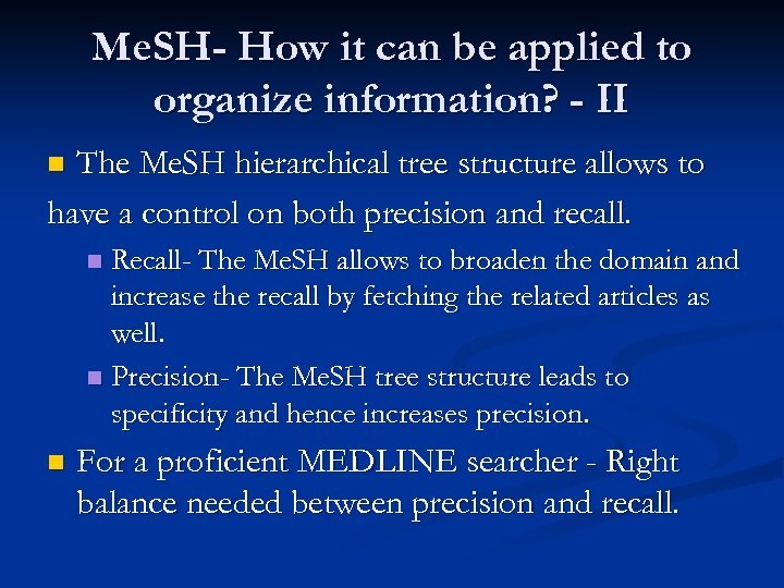 Me. SH- How it can be applied to organize information? - II The Me.