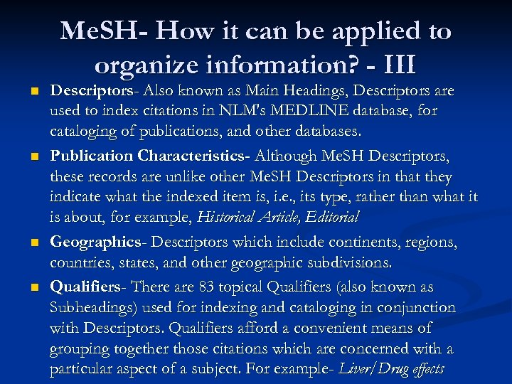 Me. SH- How it can be applied to organize information? - III n n