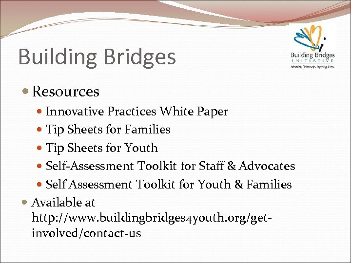 Building Bridges Resources Innovative Practices White Paper Tip Sheets for Families Tip Sheets for