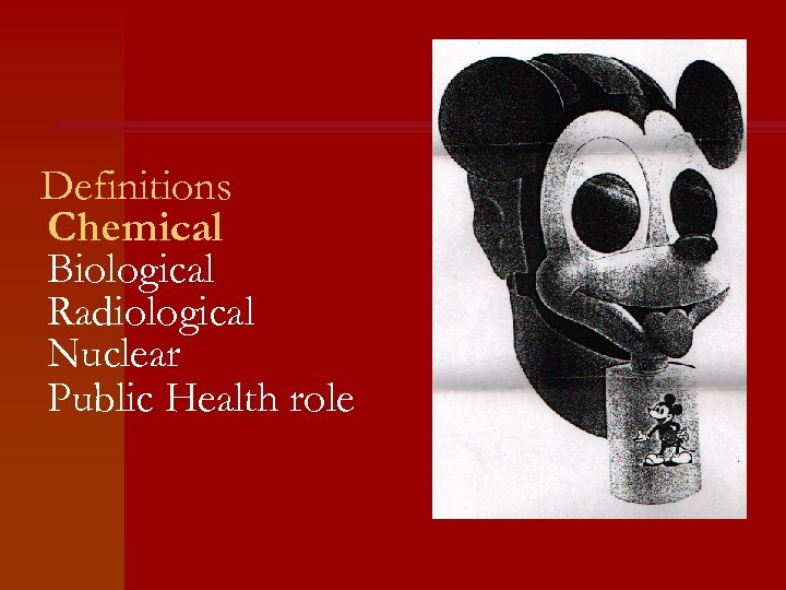 Definitions Chemical Biological Radiological Nuclear Public Health role