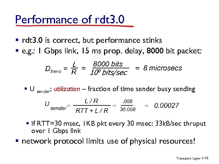 Performance of rdt 3. 0 § rdt 3. 0 is correct, but performance stinks